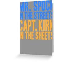 STAR TREK ORIGINAL  Mr. Spock Captain Kirk William Shatner Leonard Nimoy Greeting Card