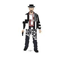 I Am The Danger Heisenberg From Breaking Bad Photographic Print