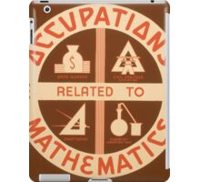 Occupations relating to Mathematics iPad Case/Skin