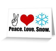 Peace Love Snow Greeting Card