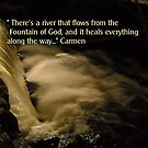 There is a River that Flows From the Fountain of God... by Rebecca Bryson
