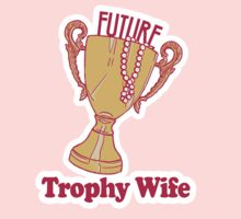 FUTURE TROPHY WIFE by Heather Daniels