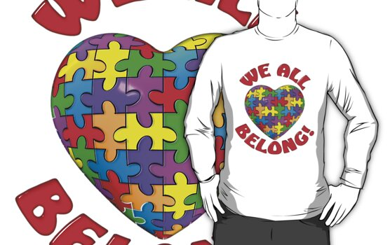 """We all belong"" Autism Awareness Heart by bmgdesigns"