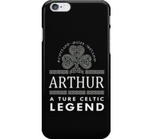 Scotland wales Ireland ARTHUR a true celtic legend-T-shirts & Hoddies iPhone Case/Skin