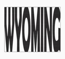 Wyoming State Word Art Kids Clothes