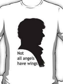 Not All Angels Have Wings - BBC Sherlock T-Shirt