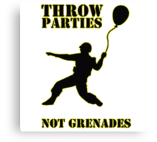 Throw Parties Canvas Print
