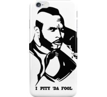 Cluber Lang ( I Pity Da Fool) 80's new iPhone Case/Skin