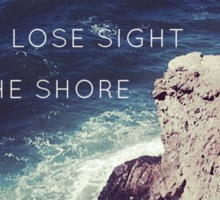 Lose Sight Of the Shore Sticker