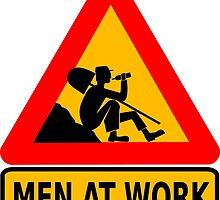 Men At Work Sign by tshirtdesign