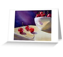 Life Is Just a Bowl of Cherries! Greeting Card