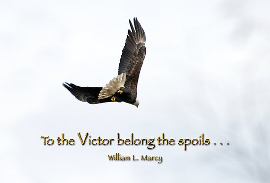 To the Victor belong the spoils . . . by Bonnie T.  Barry