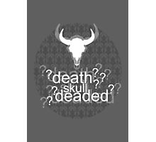 Deaded? - Drunk Deductions Photographic Print