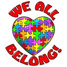 We All Belong Puzzle Heart by bmgdesigns