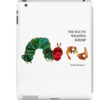The Bacon Wrapped Shrimp iPad Case/Skin