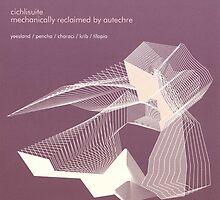 Autechre - Cichli Suite by SUPERPOPSTORE