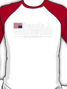 Frank For President T-Shirt