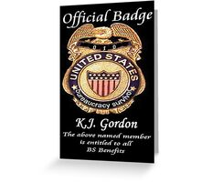 #010.........MY OFFICIAL BS BADGE Greeting Card