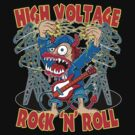 High Voltage Rock 'N' Roll Monster by Ross Radiation