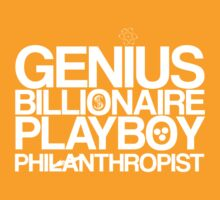 Genius, Billionaire, Playboy, Philanthropist (white) by KitsuneDesigns