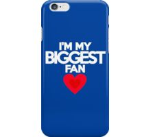 I'm my biggest fan iPhone Case/Skin