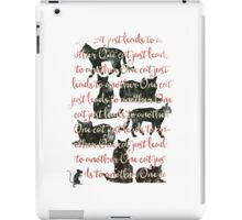 one cat just leads to another iPad Case/Skin