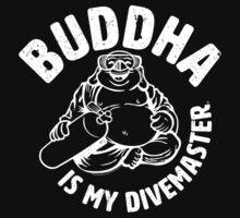Buddha is my Divemaster- Light print on dark by John Harman