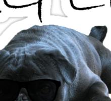 Living the (Thug) Pug Life. Sticker