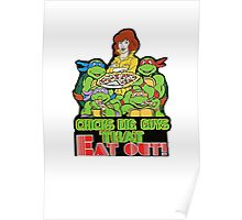 Chicks Dig Guys That Eat Out Poster