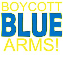 Boycott Blue Arms Photographic Print