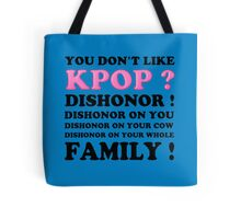 DISHONOR ON YOU! - BLUE Tote Bag