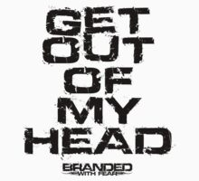 Get Out Of My Head by bwf2009