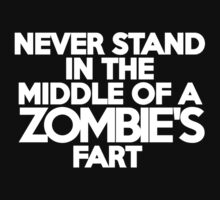 Never stand in the middle of a zombie's fart Kids Clothes