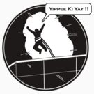 Yippee Ki Yay - with speech bubble by Octochimp Designs