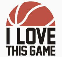 I Love This Game by SportsSwagg