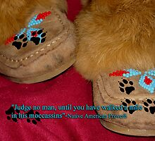 A Mile in His Moccassins-N A Proverb by Rebecca Bryson