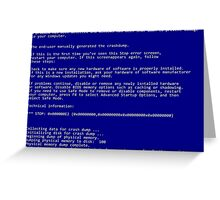 BSOD (Blue Screen Of Death) Greeting Card