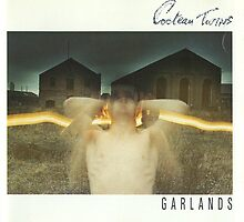 The Cocteau Twins - Garlands by SUPERPOPSTORE