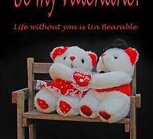 Life without you is UnBearable! by George Petrovsky