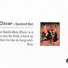 "Oscar: Spotted_""Death's Head""_Bat by johnny jenkins"