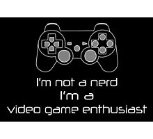 Video Game Enthusiast Photographic Print