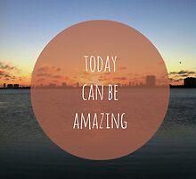 Amazing Day by bunhuggerdesign