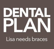Dental Plan! Kids Clothes