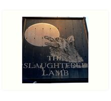 The Slaughtered Lamb Art Print