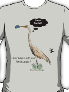 Damn Tourist ! with Tybee Island, Georgia logo T-Shirt