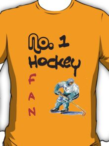 No. 1 hockey fan T-Shirt