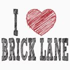 i love brick lane by noonionplease