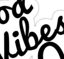 Good Vibes Only Typography Design Sticker