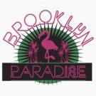 BROOKLYN PARADISE by 4playbk