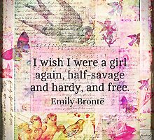 Emily Bronte quote about freedom by goldenslipper